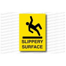 Slippery Surafce Sticker or Sign