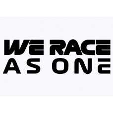 We Race As One Vinyl Sticker