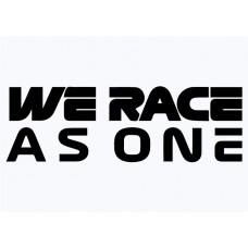 We Race As One Vinyl Sticker