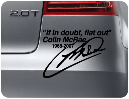 Colin McRae If in doubt flat out (pair)