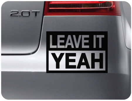 Leave It Yeah Sticker