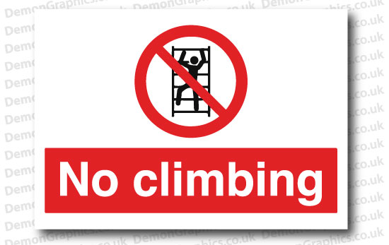 No Climbing Sticker or Sign