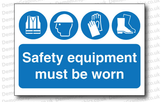 Safety Equipment Must Be Worn Sticker or Sign